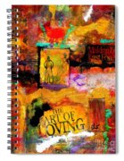 The Art Of Loving Spiral Notebook