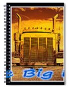 The Big Rigs Group Pic Spiral Notebook