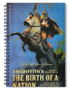 The Birth Of A Nation Spiral Notebook