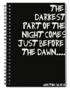 The Darkest Part Of The Night Spiral Notebook