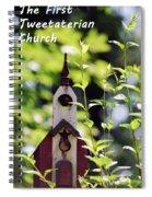 The First Tweetaterian Church Spiral Notebook
