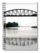 The International Peace Bridge Between The United States  And Canada Spiral Notebook