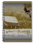 The Old Barn - Franklinton N.c. Spiral Notebook