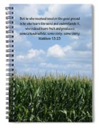 The Seed In Good Ground Spiral Notebook
