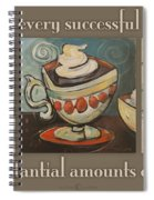 Three More Cups Poster Spiral Notebook