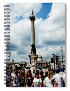 Tourists At Trafalgar Square Spiral Notebook