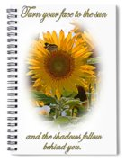Turn Your Face To The Sun Spiral Notebook