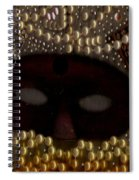 Unmask You Masquerades Dont Last Forever Spiral Notebook