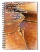 We Are The Clay - You The Potter Spiral Notebook