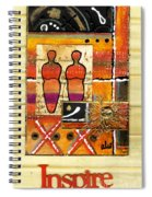 We Inspire One Another Spiral Notebook