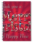 We Wish You A Merry Christmas Spiral Notebook