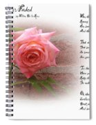 When The Rose Is Faded Spiral Notebook