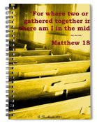 Where Two Or Three Are Gathered Spiral Notebook