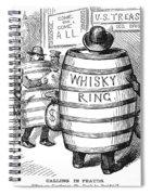 Whisky Ring Cartoon, 1875 Spiral Notebook