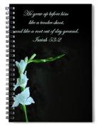 White Gladiola Isaiah 58 2 Spiral Notebook