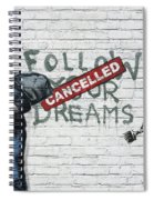 Banksy - The Tribute - Follow Your Dreams - Steve Jobs Spiral Notebook