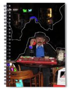 Doc Holliday Of Today Faro Crystal Palace Saloon Tombstone Arizona 2004-2009 Spiral Notebook