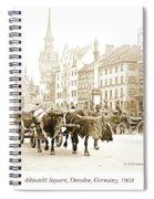 Dresden, Altmarkt Square, Germany, 1903 Spiral Notebook