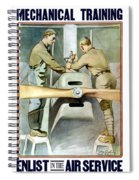 Mechanical Training - Enlist In The Air Service Spiral Notebook
