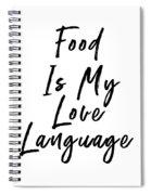 Food Love Language- Art By Linda Woods Spiral Notebook