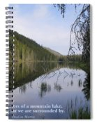 Like The Waters Of A Mountain Lake... Spiral Notebook