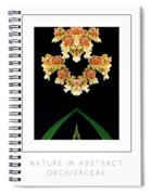 Nature In Abstract Orchidaceae Spiral Notebook