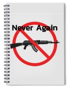 Never Again Ak47  Spiral Notebook