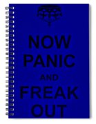 Now Panic 25 Spiral Notebook