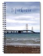 The Mackinac Bridge Spiral Notebook