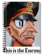 This Is The Enemy - Ww2 Poster Spiral Notebook
