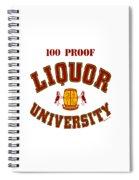 100 Proof Spiral Notebook