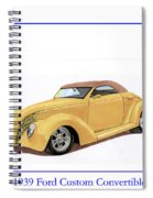 1939 Ford Custom Street-rod Convert Spiral Notebook