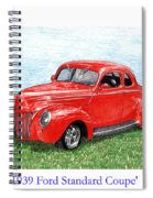1939 Ford Standard Coupe Spiral Notebook