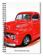 1952 Ford Pick Up Truck Spiral Notebook