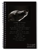 A Dog's Prayer  A Popular Inspirational Portrait And Poem Featuring An Italian Greyhound Rescue Spiral Notebook