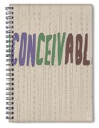 Graphic Display Of The Word Inconceivable Spiral Notebook
