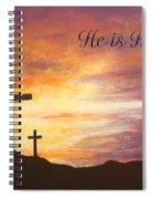He Is Risen Spiral Notebook