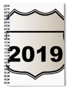 2019 Highway Sign Spiral Notebook