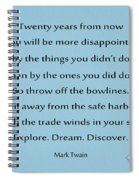 27- Twenty Years From Now Spiral Notebook