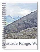 Mount Baker, Cascade Range, Washington State Spiral Notebook