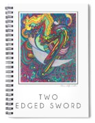 Two Edged Sword Spiral Notebook