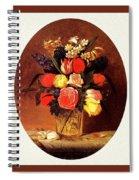 bs-flo- James Henry Wright- Flower Still Life James Henry Wright Spiral Notebook