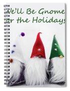Three Holiday Gnomes 2a Spiral Notebook