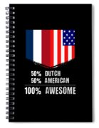 50 Dutch 50 American 100 Awesome Spiral Notebook