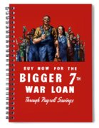 7th War Loan - Ww2 Spiral Notebook