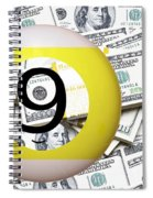 9 Ball - It's All About The Money Spiral Notebook