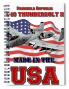 A-10 Thunderbolt Made In The Usa Spiral Notebook