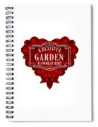 A Beautiful Garden Is A Work Of Heart Tee Spiral Notebook
