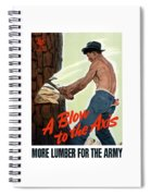 A Blow To The Axis - Ww2 Spiral Notebook