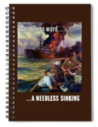A Careless Word A Needless Sinking Spiral Notebook